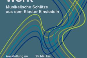 Musikalische Schätze aus dem Kloster Einsiedeln